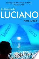 La historia de Luciano