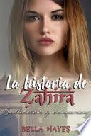La Historia de Zahira