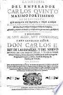 La Historia Del Emperador Carlos Qvinto ... Abreuiados, y anadidos con diuersas, y curiosas noticias, pertenecientes a esta Historia. Por Don Ioseph Martinez De La Pvente