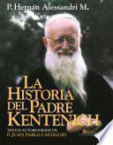 La Historia del Padre Kentenich