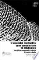 La honestidad constructiva como comunicación en arquitectura