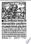 La hystoria breve del muy exelente cavallero ... Fern. Goncales