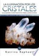 La Iluminación por los cristales