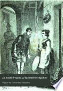 La ilustre fregona. El casamiento engañoso