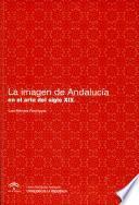 La imagen de Andalucía en el arte del siglo XIX