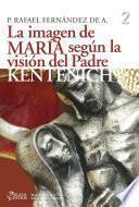 La imagen de María según la visión del Padre Kentenich