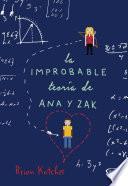 La improbable teoría de Ana y Zak