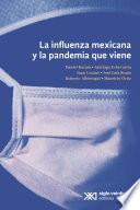 La influenza mexicana y la pandemia que viene