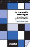 La innovación tecnológica