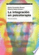 La integración en psicoterapia