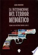 La Internacional del terror mediático