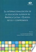 La internacionalización de la educación superior en América Latina y Europa: retos y compromisos
