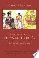 La intérprete de Hernán Cortés