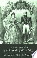 La intervención y el imperio (1861-1867)
