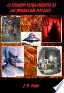 La invasión ultra-psíquica de las hordas del más allá