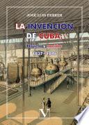 La invención de Cuba
