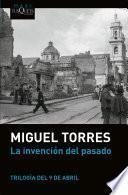 La invención del pasado