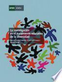 La Investigación en El Tratamiento Educativo de la Diversidad