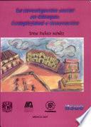 La investigación social en Chiapas