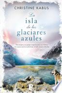 La isla de los glaciares azules