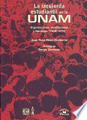 La izquierda estudiantil en la UNAM