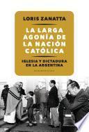 La larga agonía de la Nación católica