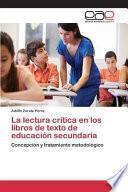 La lectura crítica en los libros de texto de educación secundaria