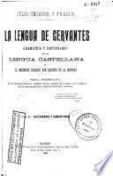 La lengua de Cervantes: Diccionario y comentario.- 1169 p