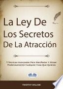 La Ley De Los Secretos De La Atracción