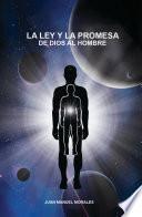 LA LEY Y LA PROMESA DE DIOS AL HOMBRE