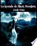 La leyenda de Black Mountain