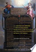 LA LIBERTAD DE OPINIÓN Y LIBERTAD RELIGIOSA (ESTUDIO HISTÓRICO-JURÍDICO DEL ART.10 DE LA DECLARACIÓN FRANCESA DE LOS DERECHOS DEL HOMBRE Y DEL CIUDADANO)