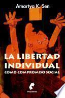 La Libertad Individual Como Compromiso Social