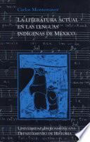 La literatura actual en las lenguas indígenas de México