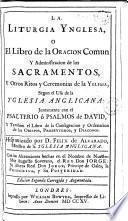 La liturgia inglesa, o El Libro de la Oración Comun y administración de los sacramentos y otros ritos de la Iglesia Anglicana