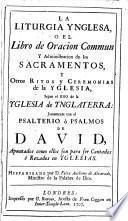 La liturgia ynglesa, o El libro de oracion commun, hispanizado por F.A. de Alvarado