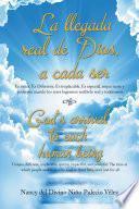 La Llegada Real De Dios, a Cada Ser