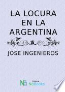 La locura en la argentina