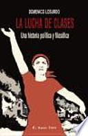 La lucha de clases : una historia política y filosófica
