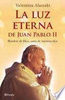 La luz eterna de Juan Pablo II
