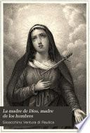 La madre de Dios, madre de los hombres