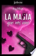 La mafia que nos une (La mafia 1)