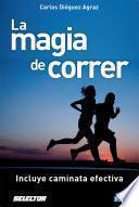 La magia de correr