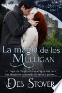 La Magia de los Mulligan