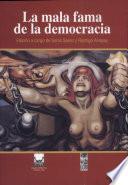 La mala fama de la democracia