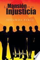 La Mansin de la Injusticia