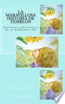 La maravillosa historia de Temblon