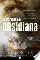 La mariposa de Obsidiana (Serie Martina de Santo 2)