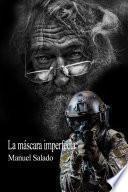 LA MÁSCARA IMPERFECTA