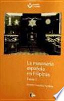 La masonería española en Filipinas
